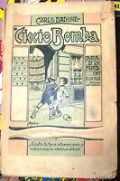 CICCIO BOMBA di C. DADONE - SOC. EDIT. ITALIANA 1922
