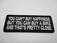 YOU CANT BUY HAPPINESS...Patch SewIron Rider biker men's shed rider Motorcycle