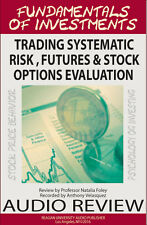 TRADING SYSTEMATIC RISK ,  FUTURES CONTRACTS & STOCK OPTION , AUDIO REVIEW (CDs)