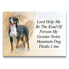 GREATER SWISS MOUNTAIN DOG Lord Help Me Be MAGNET