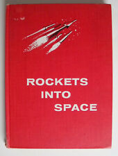 Rockets Into Space by Alexander L. Crosby & Nancy Larrick (1959,HC) 1st Printing