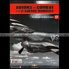 AVIONS DE COMBAT WW2 N°17 ★ DE HAVILAND MOSQUITO FB MK6 MK.VI ★  AITKEN, PICKARD