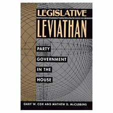 Legislative Leviathan: Party Government in the House (California Series on