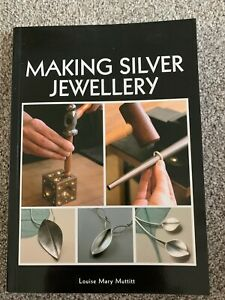 Making Silver Jewellery Book