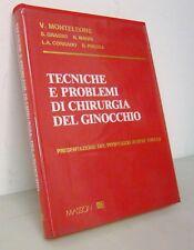 Monteleone,TECNICHE E PROBLEMI DI CHIRURGIA DEL GINOCCHIO,'79[medicina,ortopedia