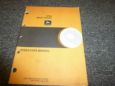 John Deere Model 570A Motor Grader Owner Operator Maintenance Manual Omt78880