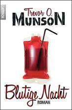 Blutige Nacht von Trevor O. Munson (2013, Taschenbuch) UNGELESEN