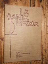 La Santa Messa Guida per la partecipazione s.d. E2