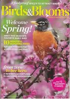 Birds and & Blooms Welcome Spring American Robin February/March 2017 Magazine