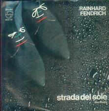"7"" Rainhard Fendrich/Strada Del Sole (Austria)"