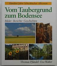 Bildband - Vom Taubergrund zum Bodensee / Albverein