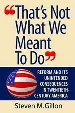That's Not What We Meant to Do: Reform and Its Unintended Consequences in the Tw