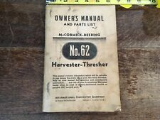 5 Mc Cormic - Deering no. 62 owners manual harvester- thresher and other manual