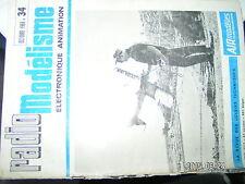 µµ Radio Modelisme n°34 Vol circulaire 1er vol Le Mini Relax Moteur naval vapeur
