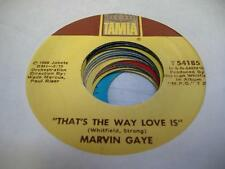 Soul 45 MARVIN GAYE That's the Way Love Is on Tamla