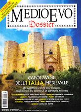 Medioevo Dossier n°21 - Luglio 2017. Capolavori dell'Italia medievale