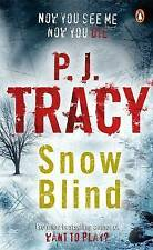 Snow Blind, P. J. Tracy | Paperback Book | Acceptable | 9780141019222