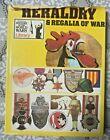 WW1 WW2 Heraldry And Regalia Of War Reference Book