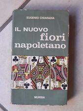 IL NUOVO FIORI NAPOLETANO Eugenio Chiaradia Mursia 1966 libro di scritto da per
