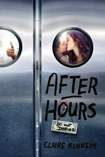 After Hours by Claire Kennedy (2015, Paperback)