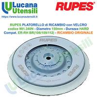 RUPES PLATORELLO RICAMBIO VELCRATO 981.340N 150mm HARD MULTIHOLE SLIM ER-RH-BR
