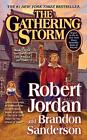 NEW The Gathering Storm: Book Twelve of the Wheel of Time by Robert Jordan