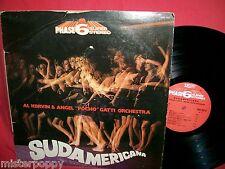 Vedette Phase 6 AL KORVIN & ANGEL POCHO GATTI Sudamericana LP 1971 ITALY MINT-