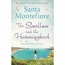 The Swallow and the Hummingbird by Santa Montefiore (Paperback, 2014)