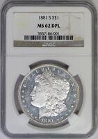 1881-S NGC Silver Morgan Dollar MS62DPL Deep Mirror Proof-Like DMPL