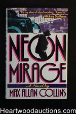 Neon Mirage by Max Allan  Collins (Signed) - High Grade
