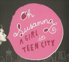 OH SUSANNA - A GIRL IN TEEN CITY [DIGIPAK] NEW CD