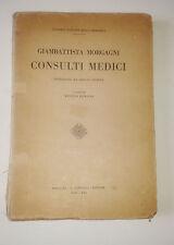 GIAMBATTISTA MORGAGNI  CONSULTI MEDICI PUBBLICATI 1930 COPIA NUMERATA n°77