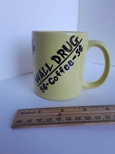 Wall Drug Of South Dakota Yellow Restaurant Vintage Coffee Cup 5 Cent