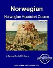 Norwegian Headstart Course - Student Text by Institute, Defense Language