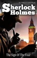The Sign of the Four: [Illustrated Edition] (Collections of Sherlock Holmes