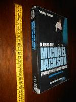 libro :Il libro che Michael Jackson avrebbe voluto farti leggere 2009