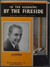 IN THE GLOAMING BY THE FIRESIDE Sheet Music GUY LOMBARDO Noble Campbell Connelly