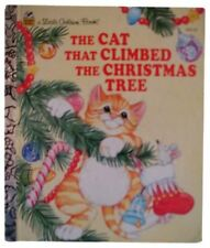 The Cat That Climbed the Christmas Tree (Little Golden Book) by Susanne Santoro
