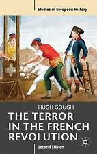 The Terror in the French Revolution (Studies in European History) by Gough, Prof