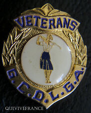 BG4519 - BADGE GCDLGA VETERANS  DISTRICT AUSTRALIA GOLF