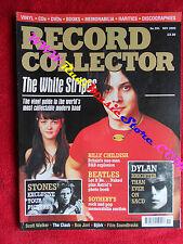 Rivista RECORD COLLECTOR 291/2003 White Stripes Rolling Stones Bob Dylan No cd
