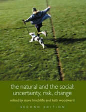 Very Good, The Natural and the Social: Uncertainty, Risk, Change: Uncertainty, R