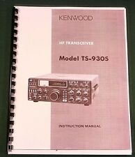 Kenwood TS-930S Instruction Manual -   Premium Card Stock Covers & 32 LB Paper!