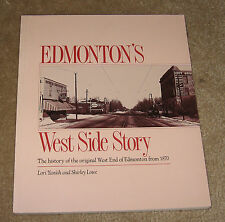 Edmonton's West Side Story: The History from 1870