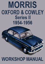MORRIS OXFORD & COWLEY Series 2 WORKSHOP MANUAL: 1954-1956