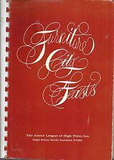 HIGH POINT NC 1974 FURNITURE CITY FEASTS COOK BOOK *JUNIOR LEAGUE NORTH CAROLINA