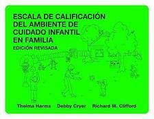 Escala de Calificacion Del Ambiente de Cuidado Infantil en Familia (2010,...