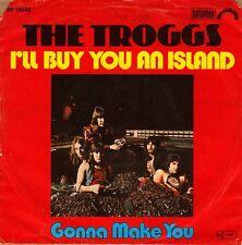 "7"" Troggs – I'll Buy You An Island // Germany 1976"