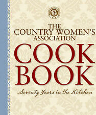 THE COUNTRY WOMEN'S ASSOCIATION COOKBOOK - 70 Years in the Kitchen