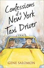 Confessions of a New York Taxi Driver (The Confessions Series), Salomon, Eugene,